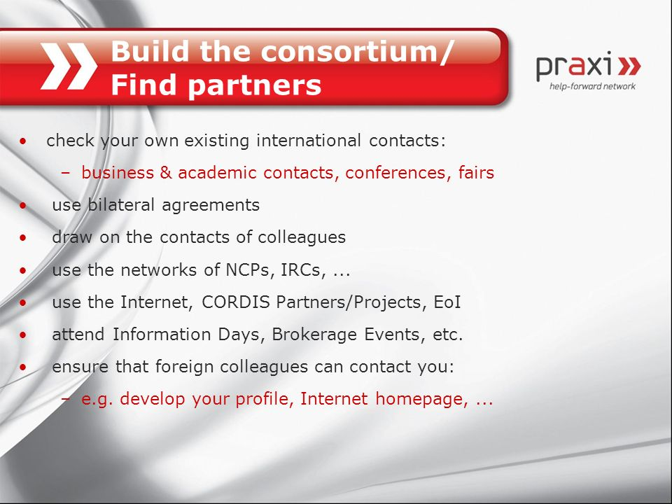 Build the consortium/ Find partners