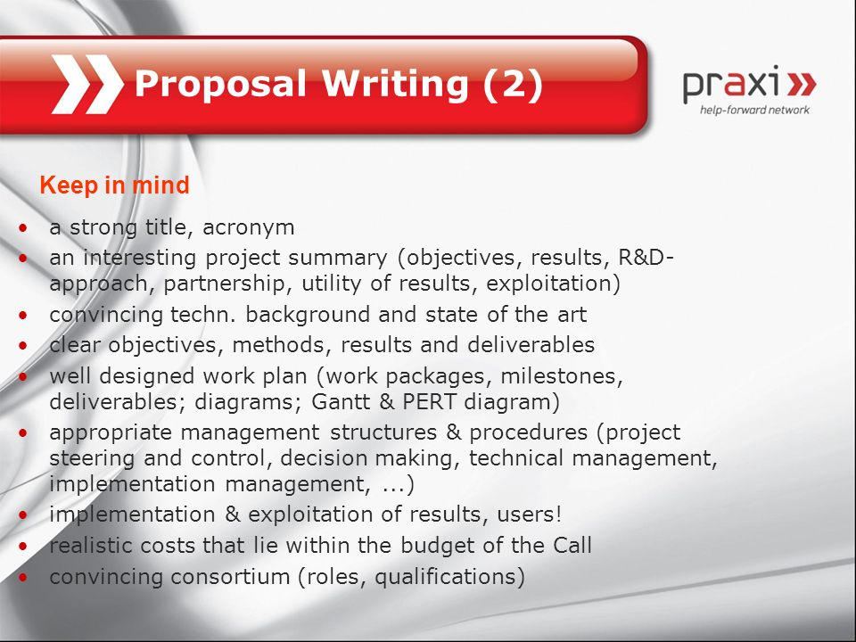 Proposal Writing (2) Keep in mind a strong title, acronym