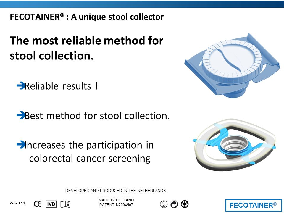 FECOTAINER® : A unique stool collector