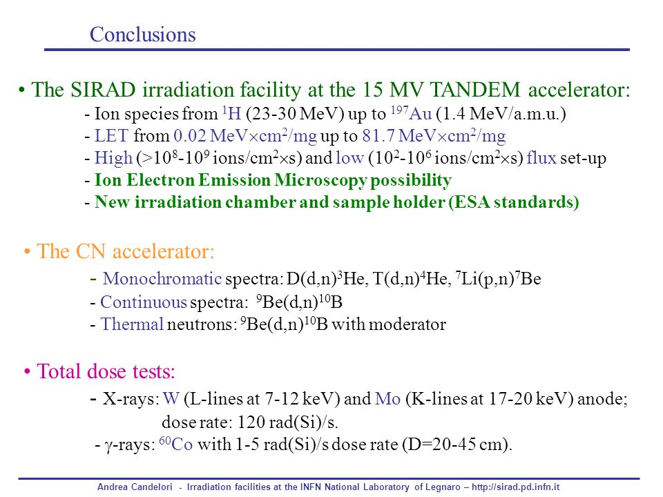 • The SIRAD irradiation facility at the 15 MV TANDEM accelerator: