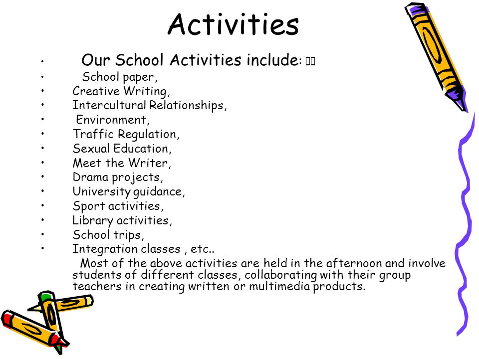 Activities Creative Writing, Intercultural Relationships, Environment,