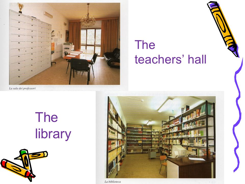 The teachers' hall The library