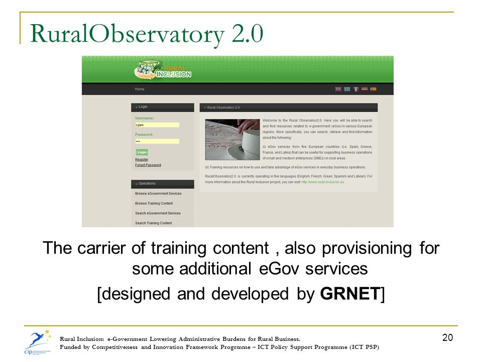 RuralObservatory 2.0 The carrier of training content , also provisioning for some additional eGov services [designed and developed by GRNET]