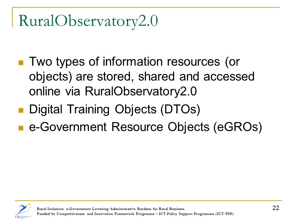 RuralObservatory2.0 Two types of information resources (or objects) are stored, shared and accessed online via RuralObservatory2.0.