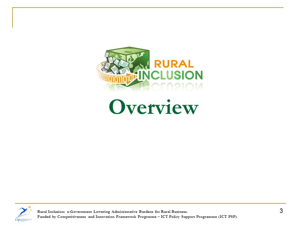 Overview Rural Inclusion: e-Government Lowering Administrative Burdens for Rural Business.