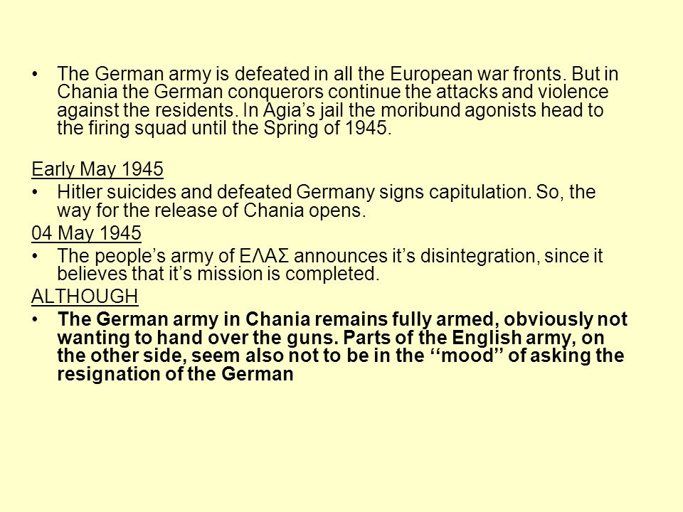 The German army is defeated in all the European war fronts