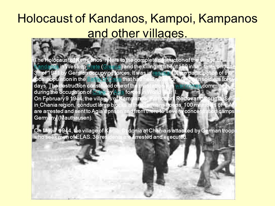 Holocaust of Kandanos, Kampoi, Kampanos and other villages.