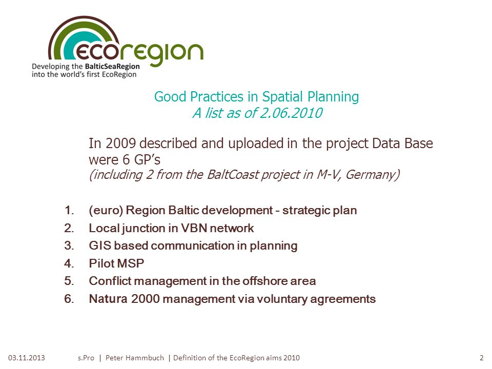 Good Practices in Spatial Planning A list as of
