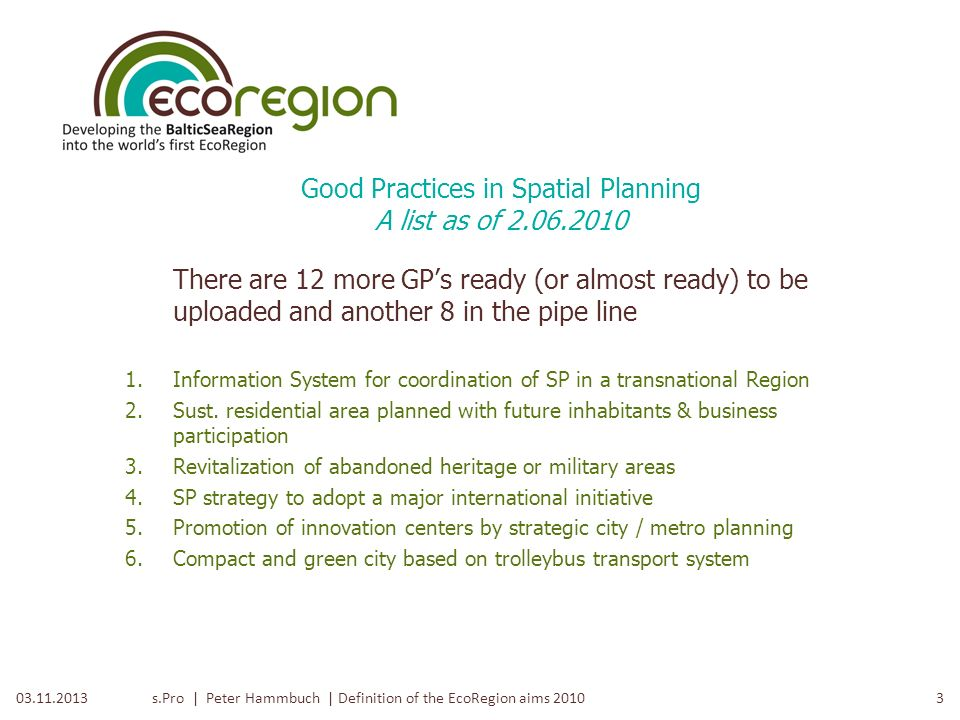 Good Practices in Spatial Planning A list as of 2.06.2010