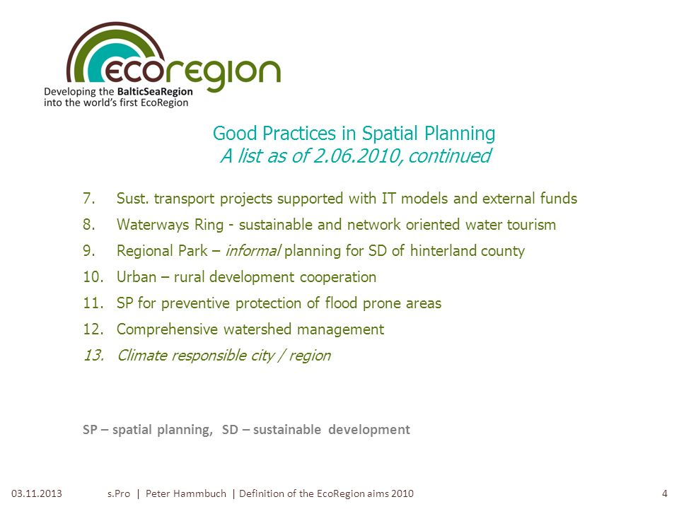 Good Practices in Spatial Planning A list as of 2.06.2010, continued