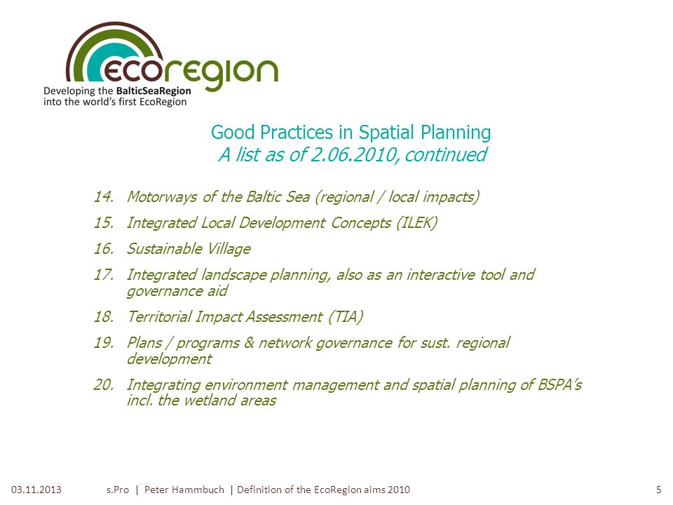 Good Practices in Spatial Planning A list as of , continued