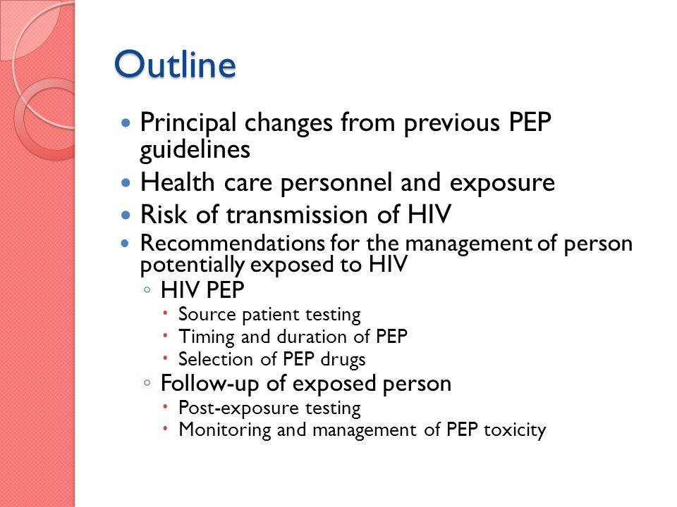 Outline Principal changes from previous PEP guidelines