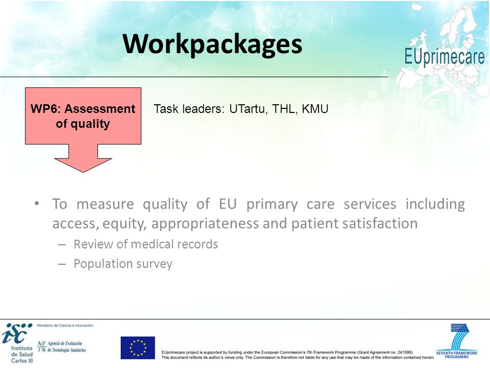 WP6: Assessment of quality