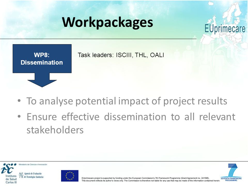Workpackages To analyse potential impact of project results