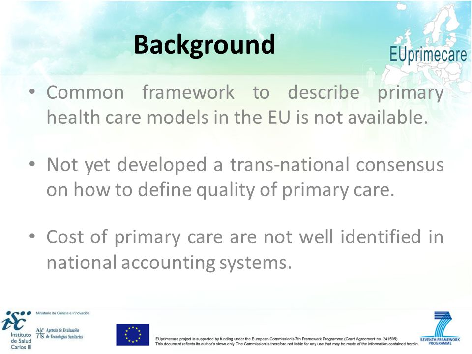 Background Common framework to describe primary health care models in the EU is not available.