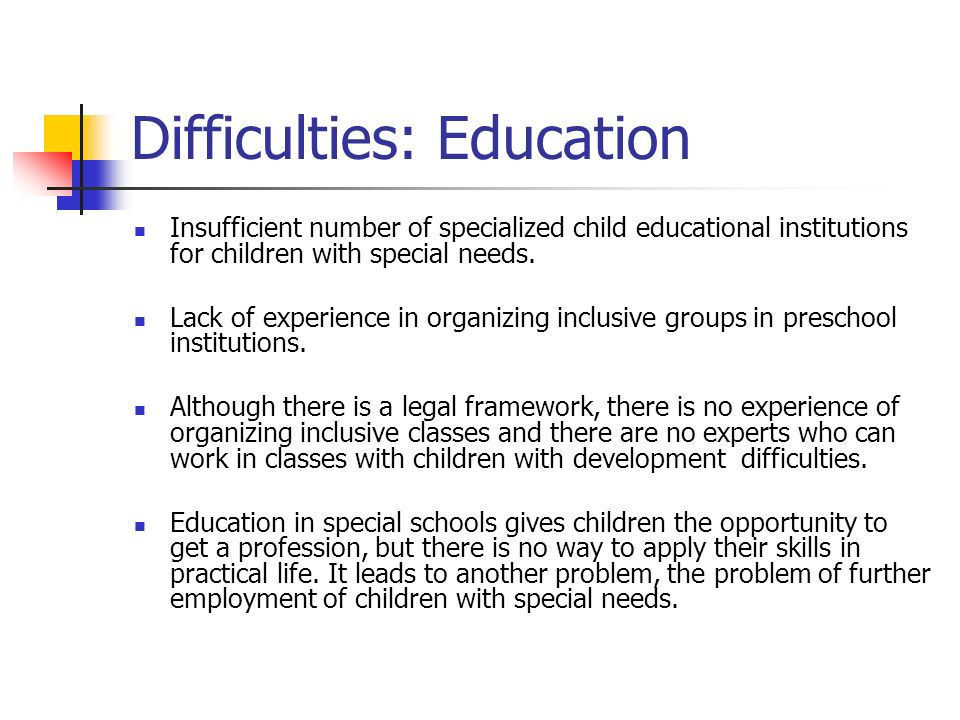 Difficulties: Education