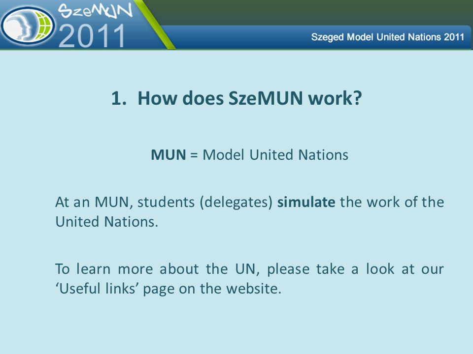 MUN = Model United Nations