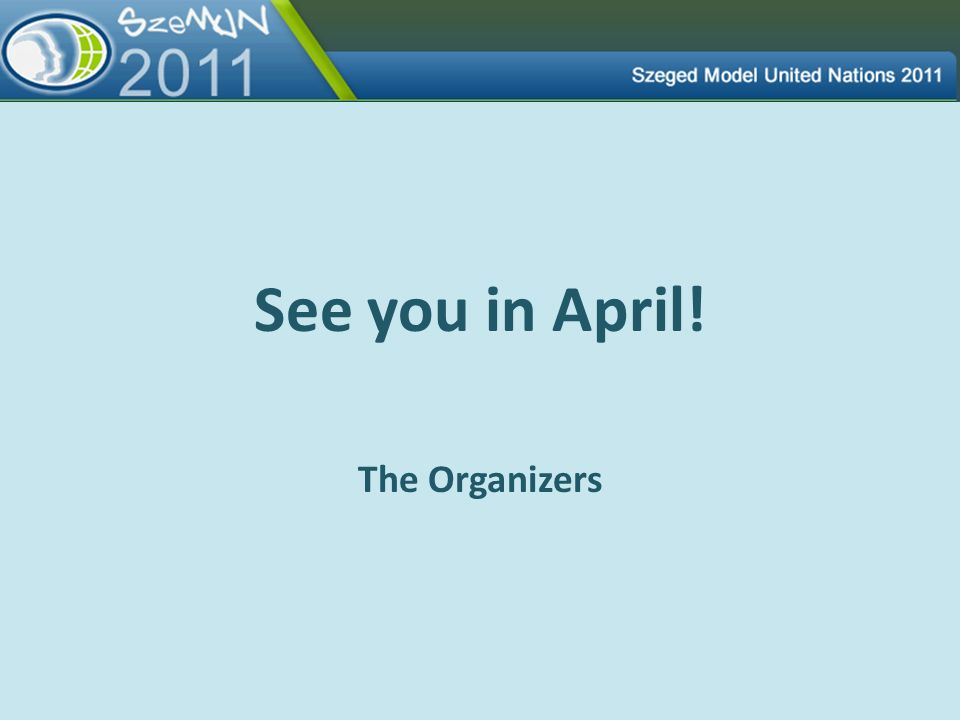 See you in April! The Organizers