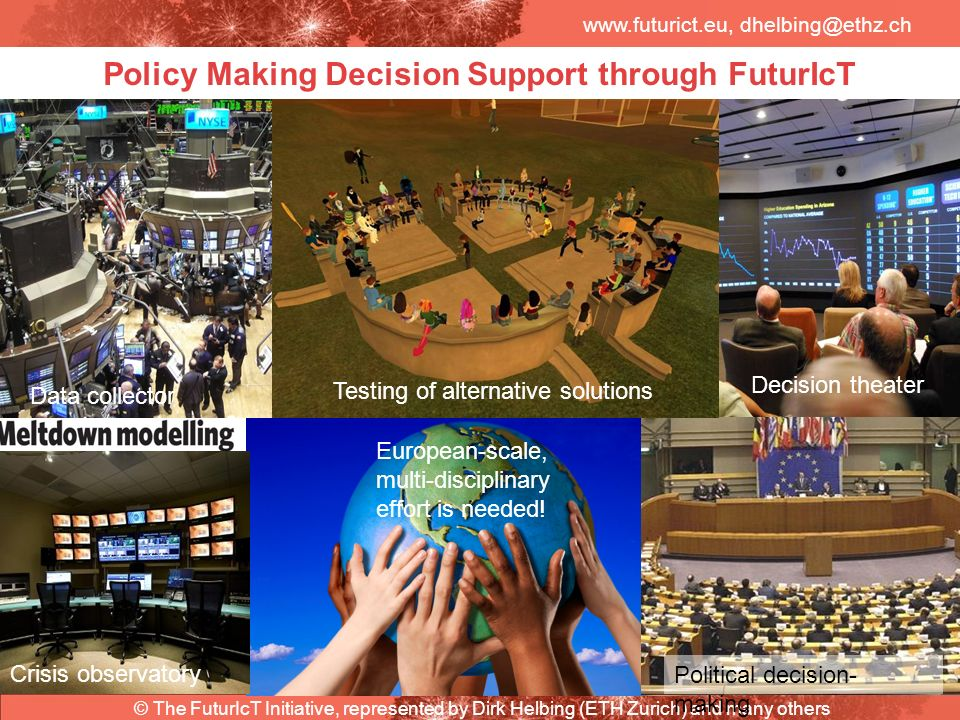 Policy Making Decision Support through FuturIcT