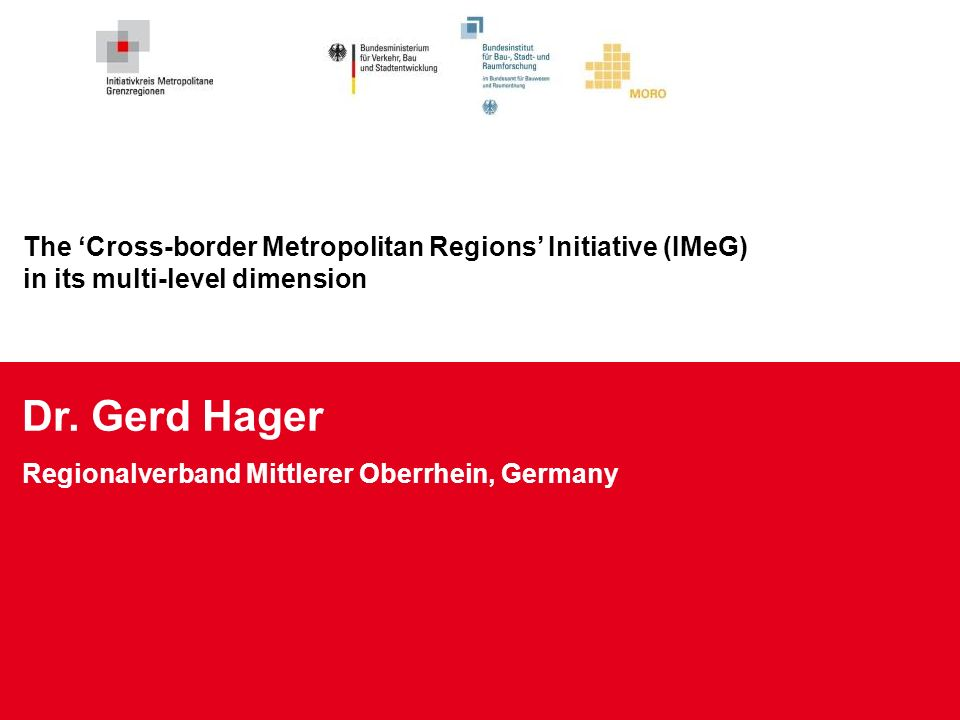 The 'Cross-border Metropolitan Regions' Initiative (IMeG) in its multi-level dimension