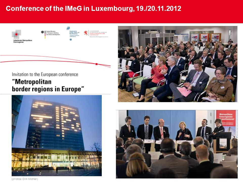 Conference of the IMeG in Luxembourg, 19./20.11.2012