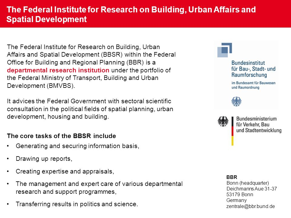 The Federal Institute for Research on Building, Urban Affairs and Spatial Development