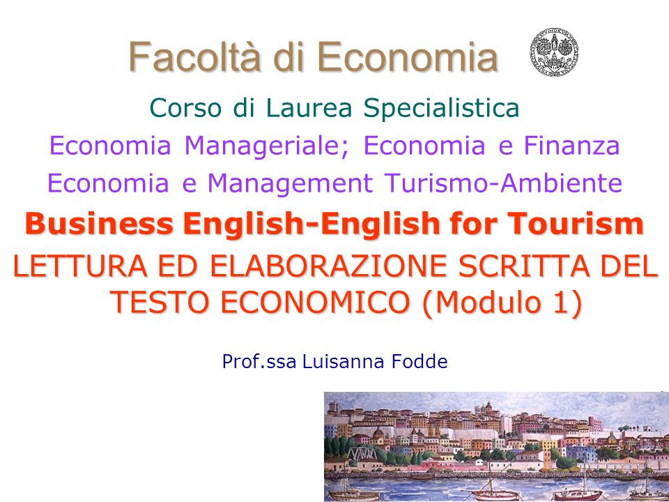 Facoltà di Economia Business English-English for Tourism