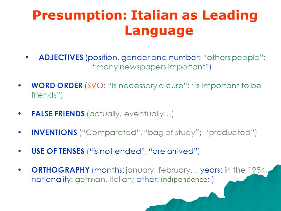 Presumption: Italian as Leading Language