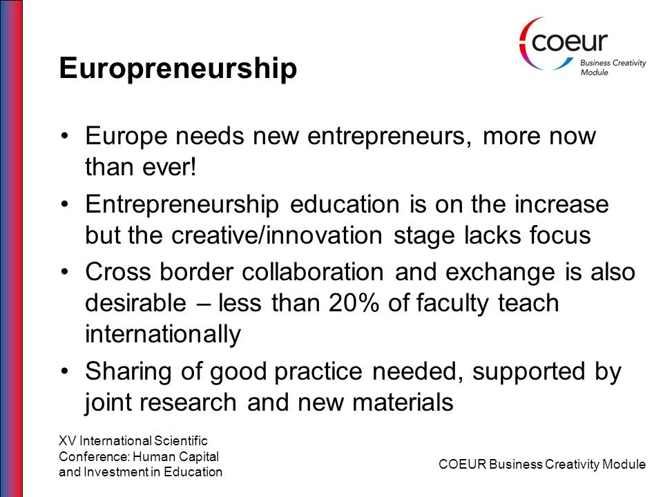 Europreneurship Europe needs new entrepreneurs, more now than ever!