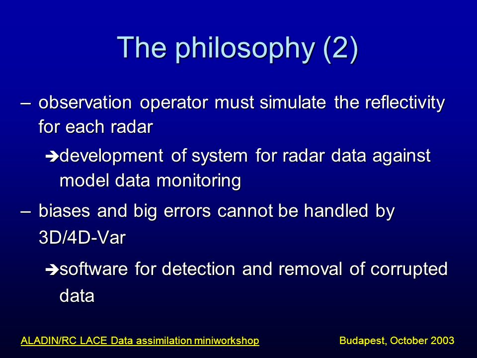 ALADIN/RC LACE Data assimilation miniworkshop Budapest, October 2003