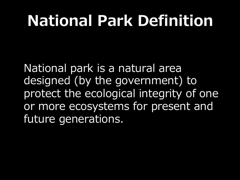 National Park Definition