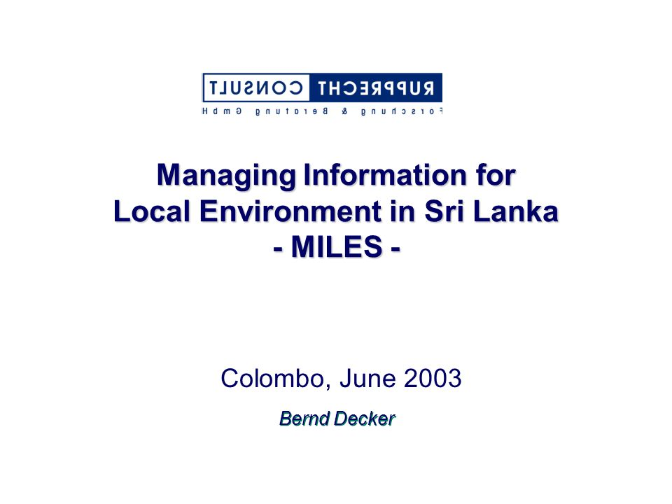 Managing Information for Local Environment in Sri Lanka - MILES -