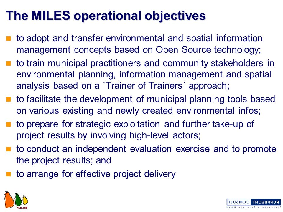 The MILES operational objectives
