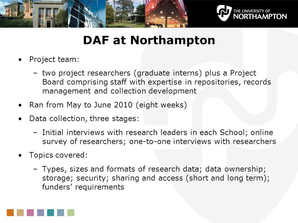 DAF at Northampton Project team: