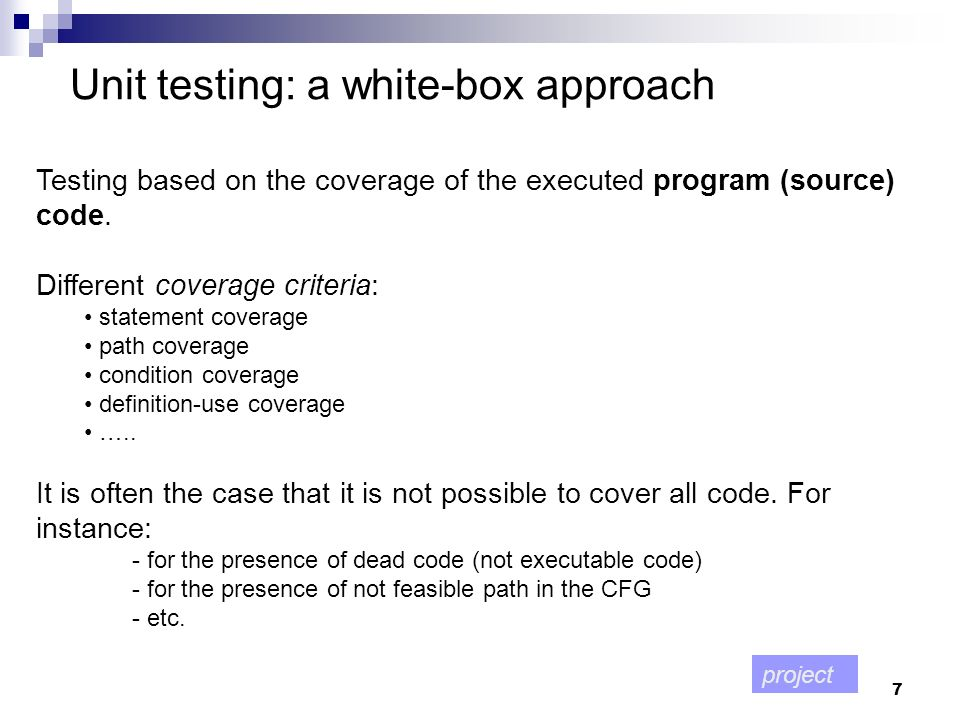 Unit testing: a white-box approach