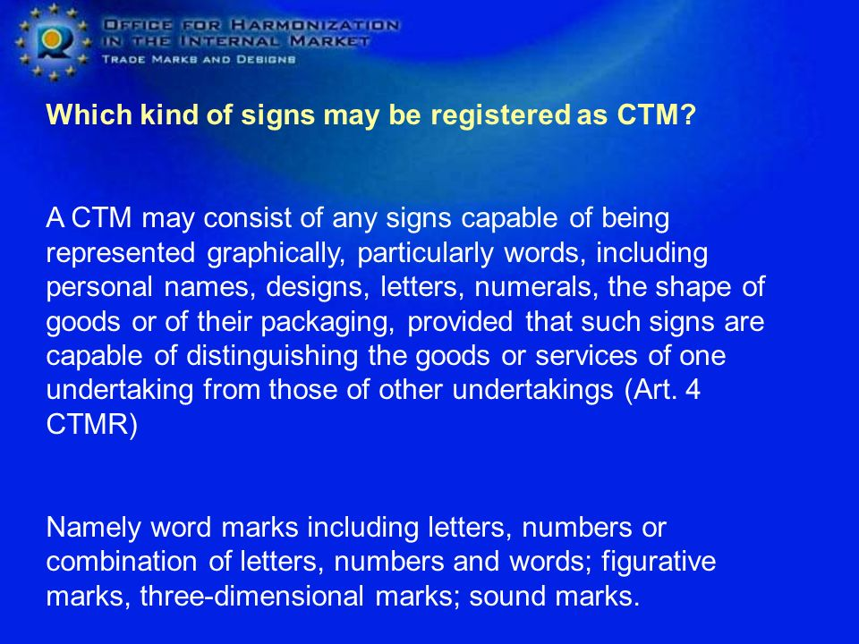 Which kind of signs may be registered as CTM