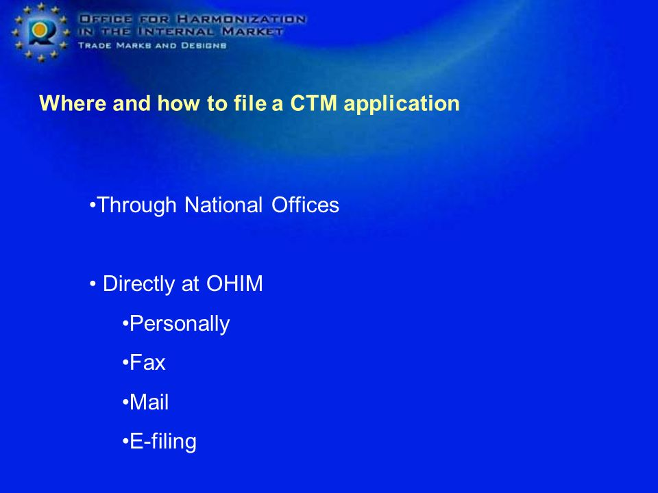 Where and how to file a CTM application