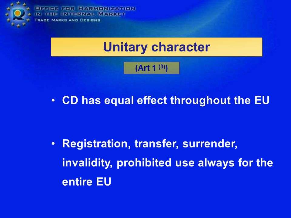 Unitary character CD has equal effect throughout the EU