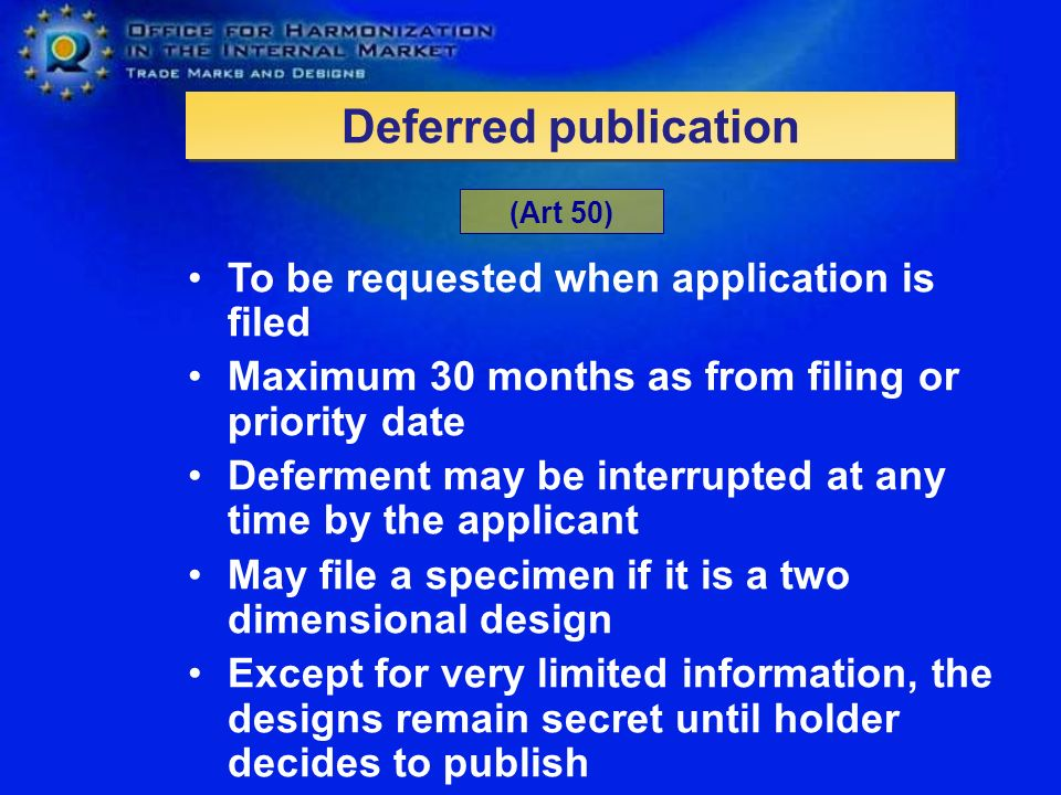 Deferred publication To be requested when application is filed