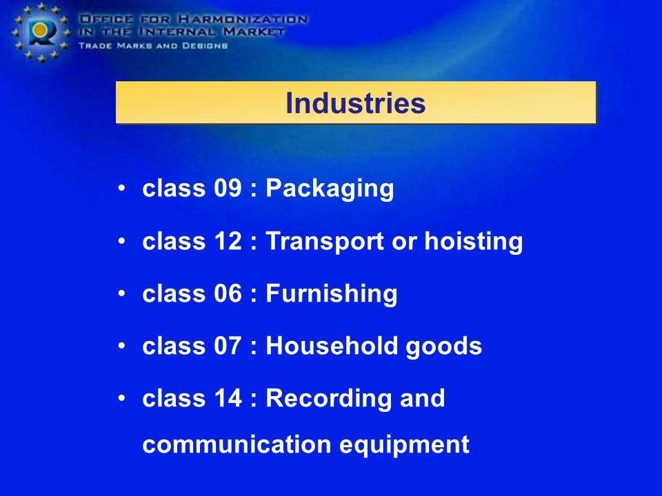Industries class 09 : Packaging class 12 : Transport or hoisting