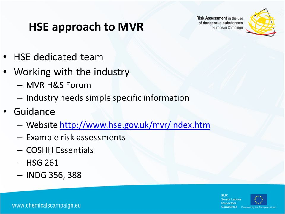 HSE approach to MVR HSE dedicated team Working with the industry