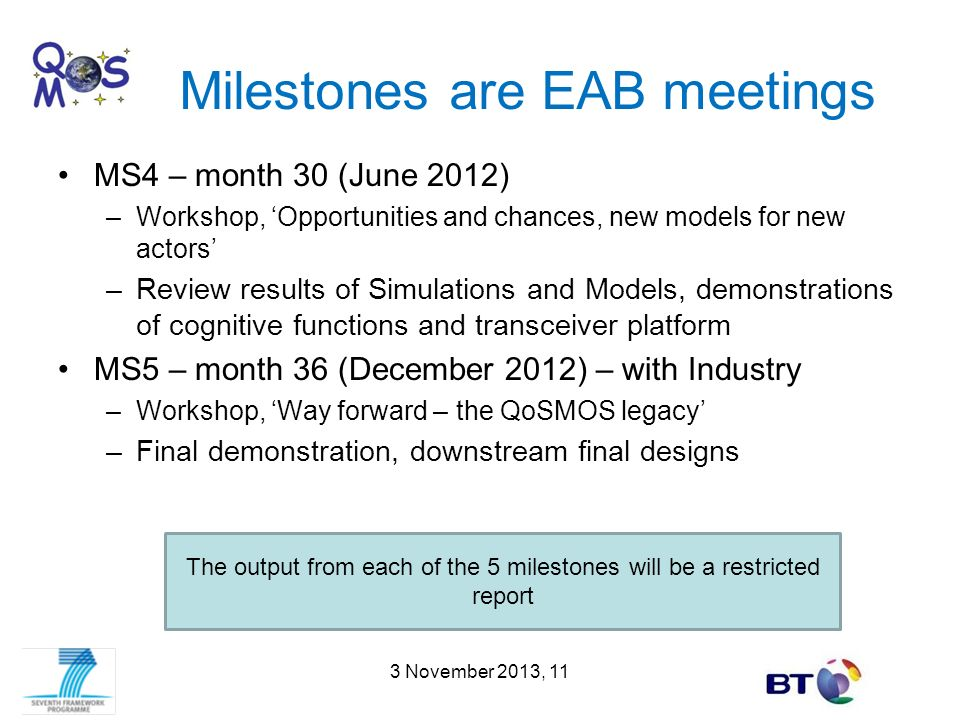 Milestones are EAB meetings