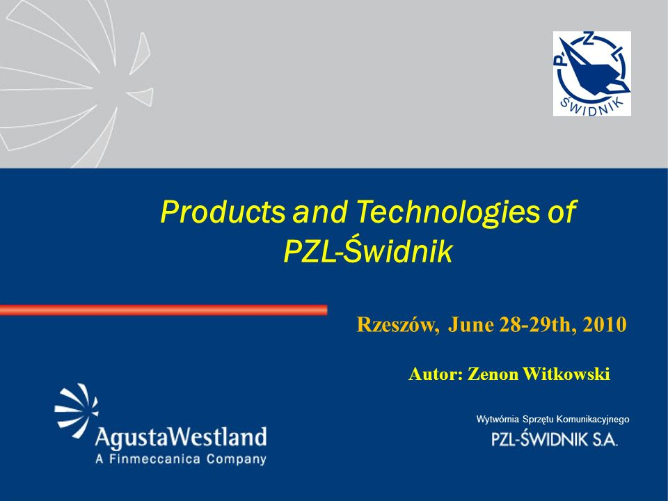 Products and Technologies of PZL-Świdnik
