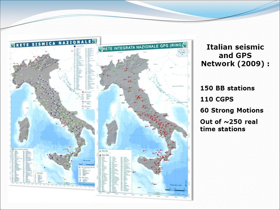 Italian seismic and GPS Network (2009) :