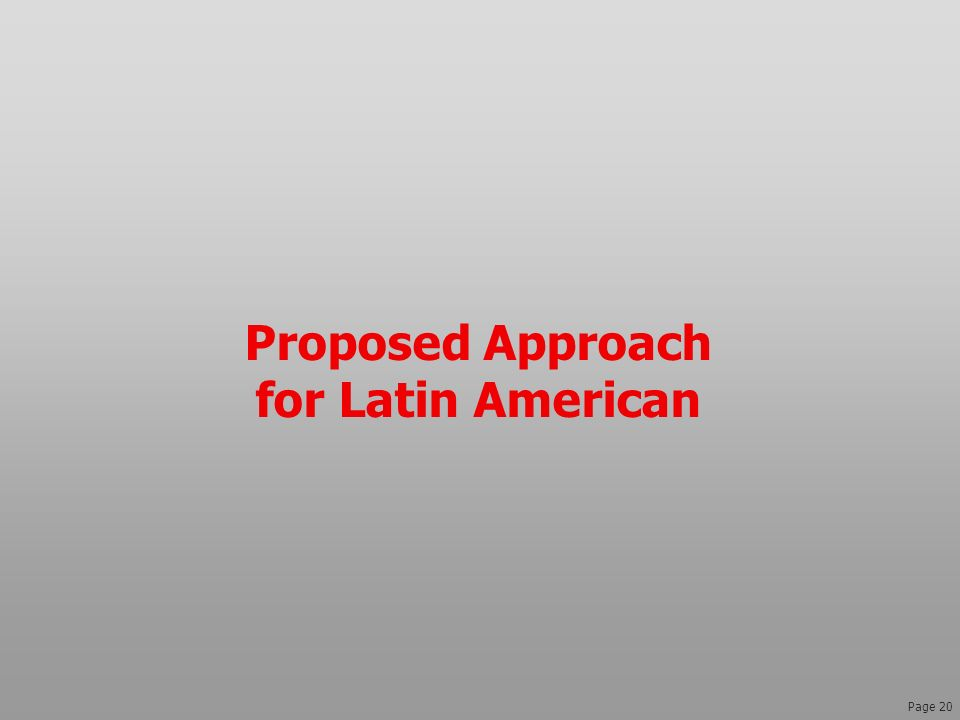 Proposed Approach for Latin American