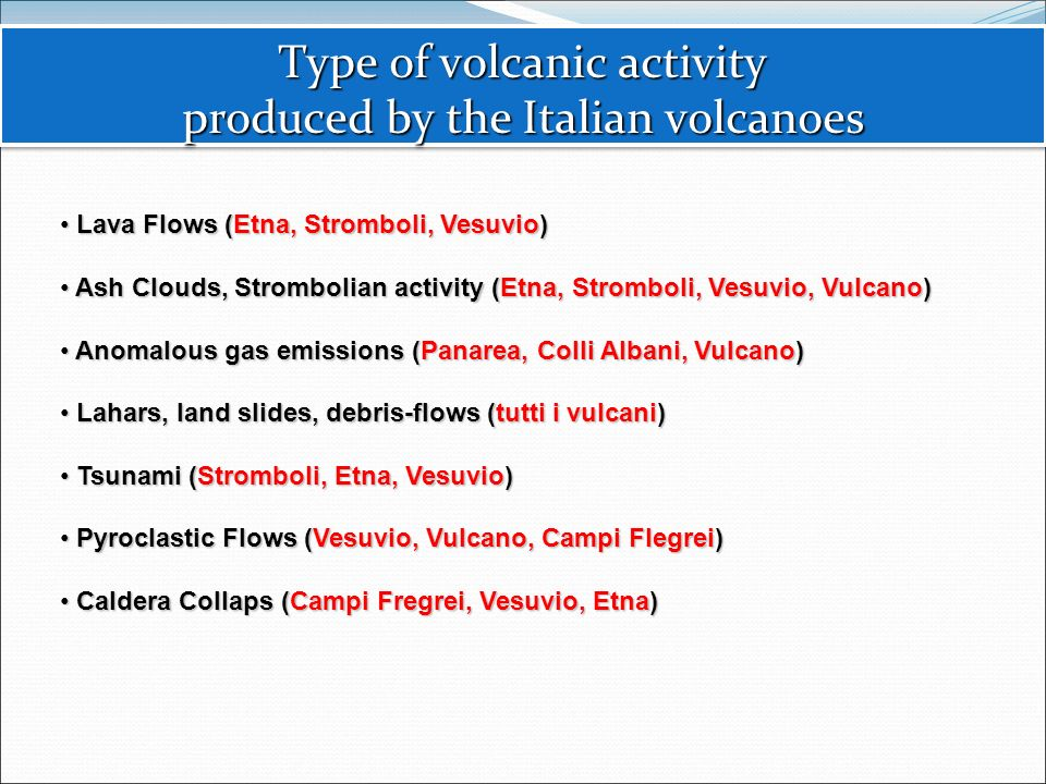 Type of volcanic activity produced by the Italian volcanoes