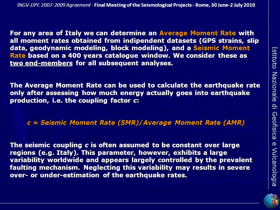 c = Seismic Moment Rate (SMR)/Average Moment Rate (AMR)
