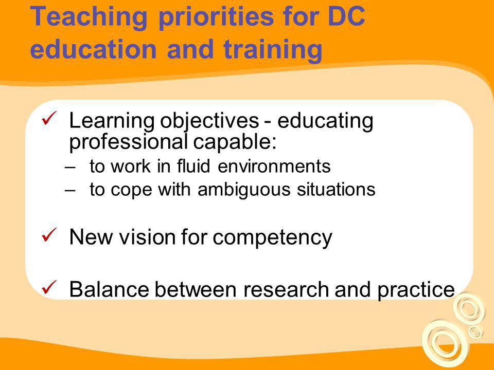 Teaching priorities for DC education and training