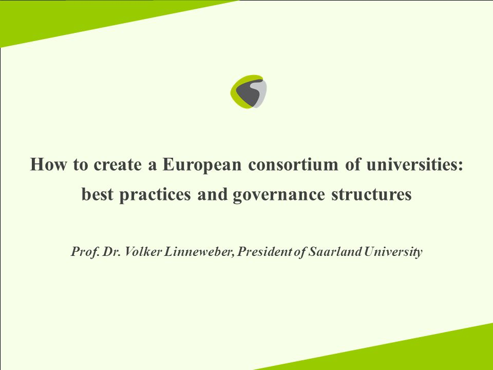 How to create a European consortium of universities: