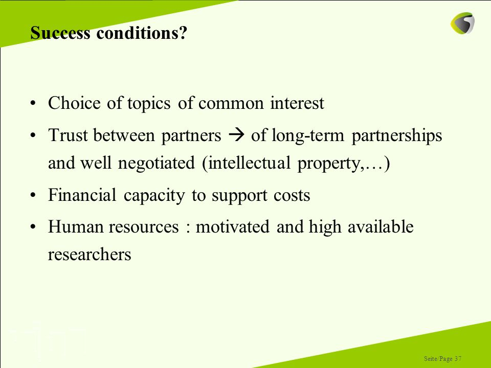 Success conditions Choice of topics of common interest.
